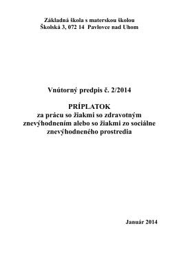 Vnútorný predpis č. 2/2014 PRÍPLATOK za prácu so žiakmi so