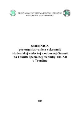 Smernica pre organizovanie a vykonánie ŠVOČ na FŠT TnUAD v