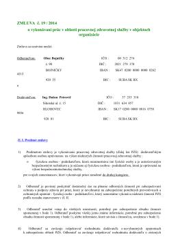 ZMLUVA č. 19 / 2014 o vykonávaní prác v oblasti pracovnej