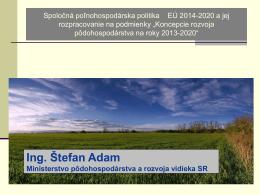 Spoločná poľnohospodárska politika EÚ 2014-2020 a jej