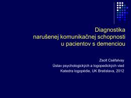 Diagnostika narušenej komunikačnej schopnosti u pacientov s