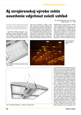 Aj strojárenskej výrobe môže osvetlenie vdýchnuť svieži