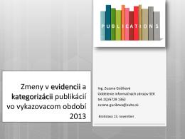 Ing. Zuzana Gúčiková: Zmeny v evidencii a kategorizácii publikácií