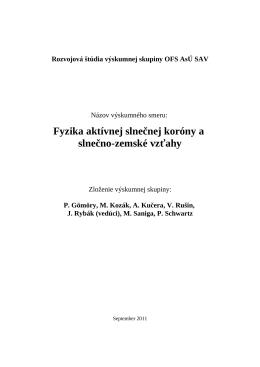 Fyzika aktívnej slnečnej koróny a slnečno
