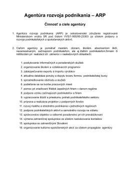 Agentúra rozvoja podnikania – ARP Činnosť a ciele agentúry