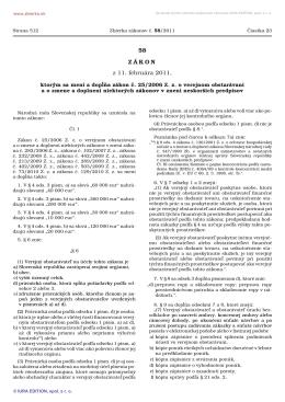 58/2011 Zákon, ktorým sa mení a dopĺňa zákon č. 25/2006 Z