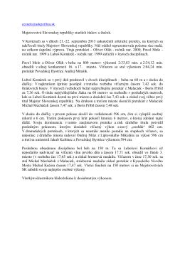 Priebeh Majstrovstiev Slovenska popísaný vedúcim družstva