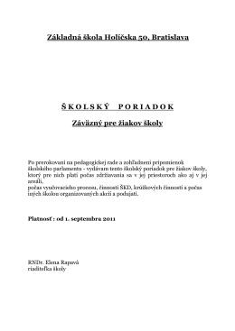 Základná škola Holíčska 50, Bratislava Š KOLSK Ý PORIADOK