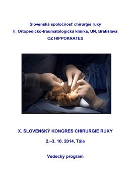 X. SLOVENSKÝ KONGRES CHIRURGIE RUKY 2.–3