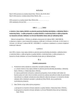 Návrh VZN o mieste a čase zápisu dieťaťa na plnenie