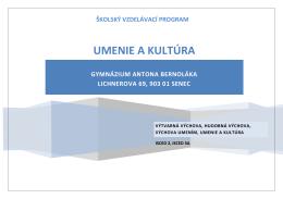UMENIE A KULTÚRA - Gymnázium Antona Bernoláka Senec