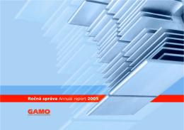 Ročná správa Annual report 2005