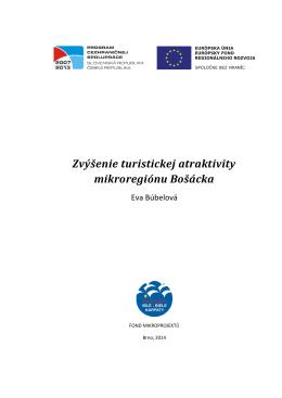 Zvýšenie turistickej atraktivity mikroregiónu Bošácka