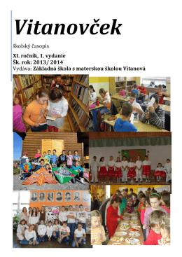školský časopis XI. ročník, 1. vydanie Šk. rok: 2013