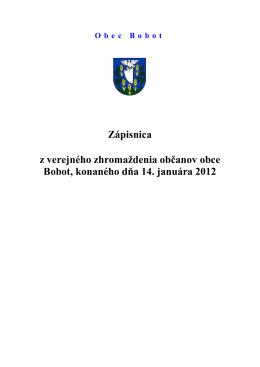 Zápisnica z verejného zhromaždenia občanov obce Bobot