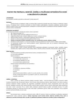 pokyny pre prepravu, montáž, údržbu a používanie