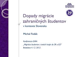 Michal Fedák - Dopady migrácie zahraničných študentov v