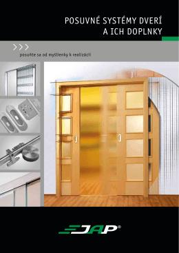 posuvné systémy dverí a ich doplnky