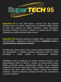 SuperTech 95 je nový ENI benzín, vyvinutý tak, aby
