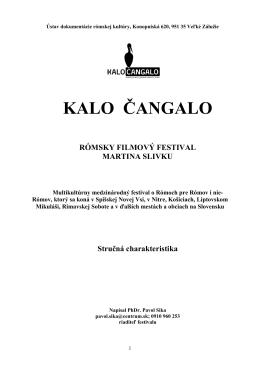 kalo čangalo - charakteristika festivalu