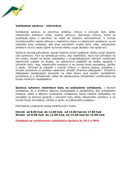 Vyhlásenie správcu - informácia Vyhlásenie správcu