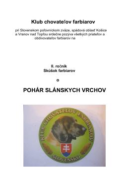 POHÁR SLÁNSKYCH VRCHOV - Klub chovateľov farbiarov