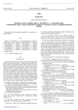 546/2011 Zákon, ktorým sa mení a dopĺňa zákon č. 98/2004 Z. z. o