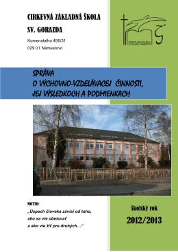 Správa o výchovno-vzdelávacích výsledkoch školy v šk.r. 2012