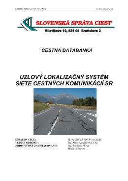 uzlový lokalizačný systém siete cestných komunikácií sr