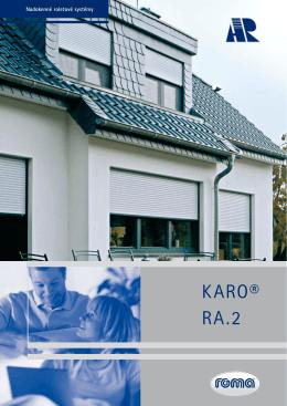 KARO® RA.2 - ReflexRol