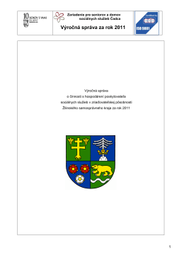 Výročná správa za rok 2011 - Zariadenie pre seniorov a domov