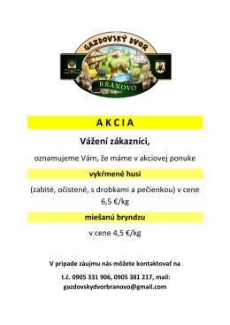 A K C I A - gazdovskydvorbranovo.sk