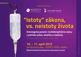 """""""Istoty"""" zákona, vs. neistoty života Onkologický pacient"""