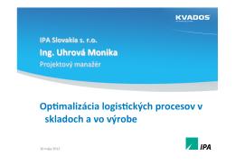 Optimalizácia logistických procesov v skladoch a vo
