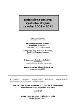 Kolektívna zmluva vyššieho stupňa na roky 2008 – 2011