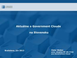 Aktuálne o Cloude na Slovensku, Peter Weber, nezávislý