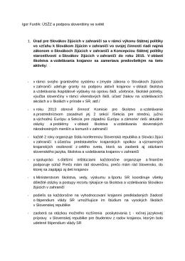 Igor Furdík: ÚSŽZ a podpora slovenštiny ve světě 1. Úrad pre