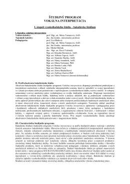 Študijný program (Vokálna interpertácia, Bc.)