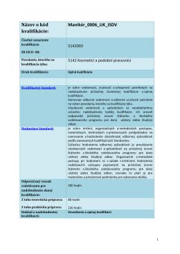Názov o kód kvalifikácie: Manikér_0006_UK_ISDV