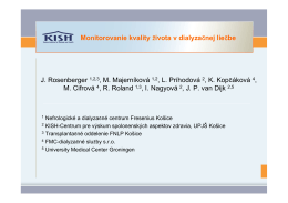 Monitorovanie kvality života v dialyzačnej liečbe J