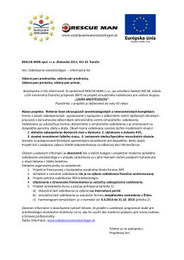RESCUE MAN spol. s r.o. Zlatovská 2211, 911 01 Trenčín Vec