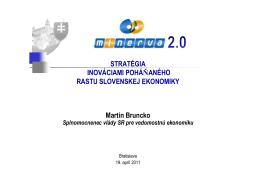 Martin Bruncko, splnomocnenec vlády SR pre vedomostnú
