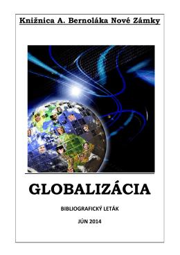 Globalizácia, 2014 - Knižnica Antona Bernoláka
