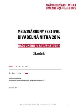 Hodnotenie Medzinárodného festivalu Divadelná Nitra 2014