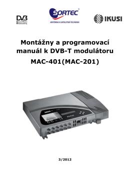 Montážny a programovací manuál k DVB-T modulátoru MAC