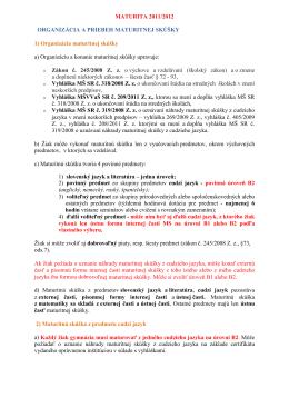 MATURITA 2011/2012 ORGANIZÁCIA A PRIEBEH MATURITNEJ