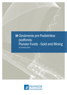 Gold and Mining - Pioneer Investments