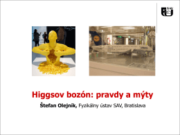 Higgsov bozón: pravdy a mýty