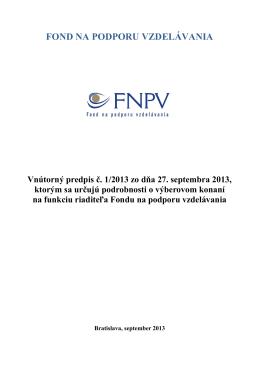 FOND NA PODPORU VZDELÁVANIA Vnútorný predpis č. 1/2013 zo