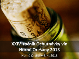 Prezentácia Malokarpatské Vinárstvo, Horné Orešany